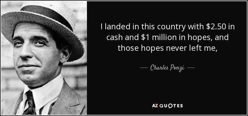 Charles Ponzi Quotes