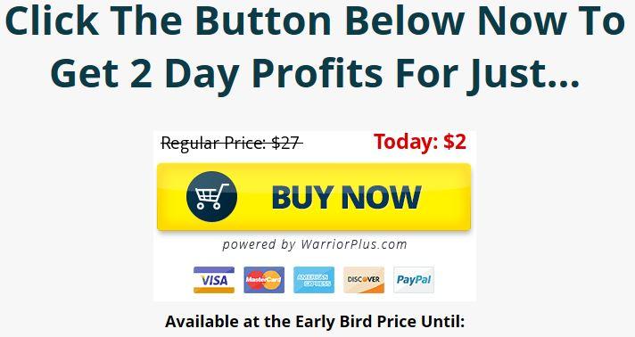 2 Day Profits Price